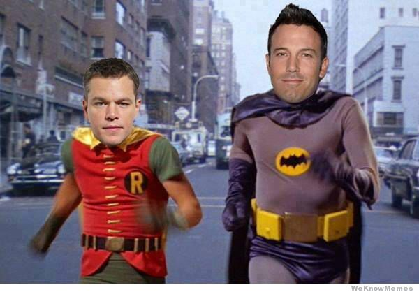 ben-affleck-as-batman-matt-damon-as-robin-meme